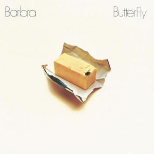<i>ButterFly</i> (Barbra Streisand album) 1974 studio album by Barbra Streisand