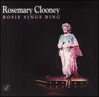 <i>Rosie Sings Bing</i> 1978 studio album by Rosemary Clooney