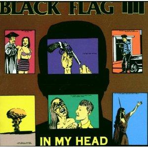 <i>In My Head</i> (album) 1985 studio album by Black Flag