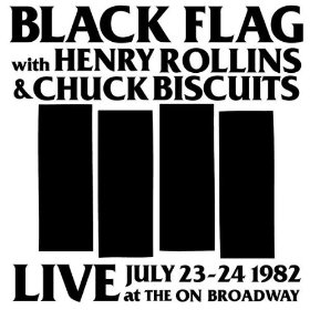 <i>Live at the On Broadway 1982</i> 2010 live album by Black Flag