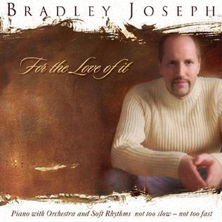 2005 studio album by Bradley Joseph