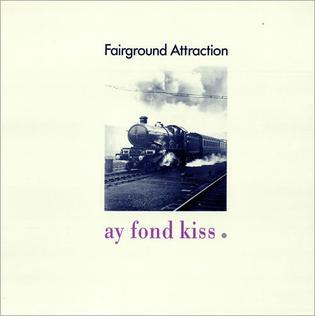 Ay Fond Kiss Wikipedia