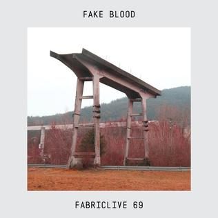 <i>FabricLive.69</i> 2013 compilation album by Fake Blood