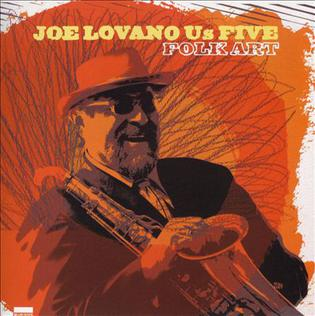 <i>Folk Art</i> (album) 2009 studio album by Joe Lovano Us Five