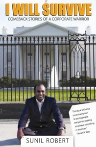Cover of the book showing the author, Sunil Robert, in front of the white house