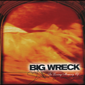 <i>In Loving Memory Of...</i> 1997 studio album by Big Wreck