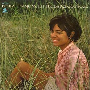 <i>Little Barefoot Soul</i> 1964 studio album by Bobby Timmons