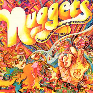 <i>Nuggets: Original Artyfacts from the First Psychedelic Era, 1965–1968</i> 1972 compilation album by Various artists