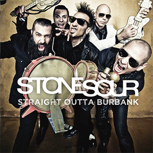 <i>Straight Outta Burbank...</i> 2015 EP by Stone Sour