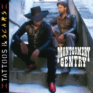 <i>Tattoos & Scars</i> 1999 studio album by Montgomery Gentry