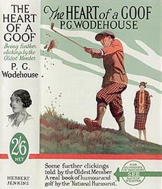 <i>The Heart of a Goof</i> 1926 short story collection by P.G. Wodehouse