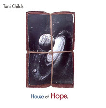 [Image: Toni_Childs_House_of_Hope.jpg]
