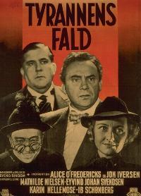 <i>Tyrannens fald</i> 1942 film by Jon Iversen, Alice OFredericks