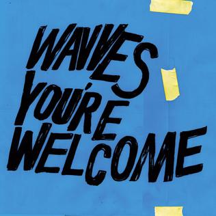 <i>Youre Welcome</i> (Wavves album) 2017 studio album by Wavves