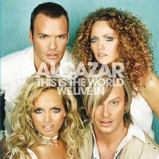 This Is the World We Live In 2003 single by Alcazar