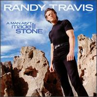 <i>A Man Aint Made of Stone</i> 1999 studio album by Randy Travis