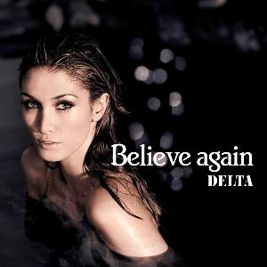 Delta Goodrem — Believe Again (studio acapella)