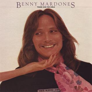 <i>Thank God for Girls</i> (album) 1978 studio album by Benny Mardones