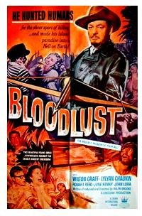 """Bloodlust"" Movie poster with Graff as the mad hunter"
