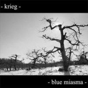 <i>Blue Miasma</i> 2006 studio album by Krieg