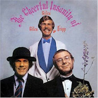 <i>The Cheerful Insanity of Giles, Giles and Fripp</i> 1968 studio album by Giles, Giles and Fripp