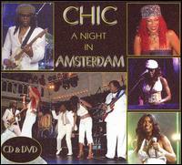 <i>A Night in Amsterdam</i> 2006 live album by Chic