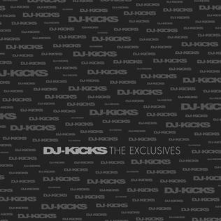<i>DJ-Kicks: The Exclusives</i> 2006 compilation album by Various Artists