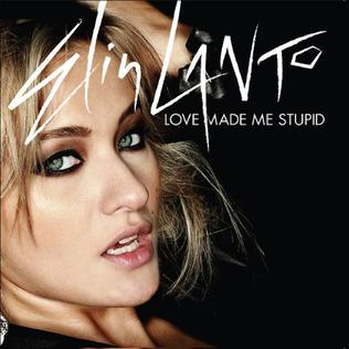 Love Made Me Stupid 2009 single by Elin Lanto