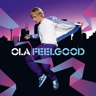 Feelgood (song) 2008 Ola song