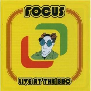 <i>Live at the BBC</i> (Focus album) 2004 live album by Focus