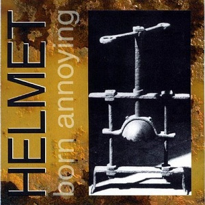 <i>Born Annoying</i> 1995 compilation album by Helmet