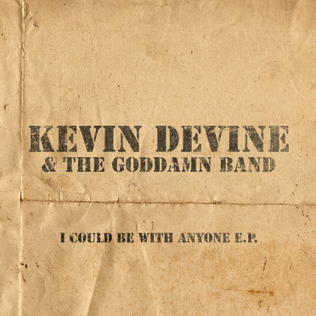 <i>I Could Be with Anyone</i> 2008 extended play by Kevin Devine