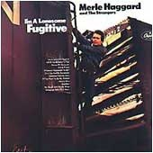 <i>Im a Lonesome Fugitive</i> 1967 studio album by Merle Haggard and the Strangers