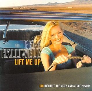 Lift Me Up (Geri Halliwell song) 1999 single by Geri Halliwell