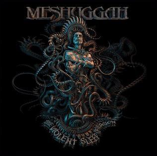 https://upload.wikimedia.org/wikipedia/en/9/90/Meshuggah_-_The_Violent_Sleep_of_Reason.jpg