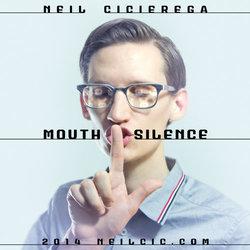 <i>Mouth Silence</i> 2014 mixtape by Neil Cicierega