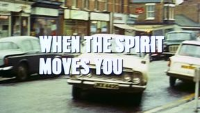 When the Spirit Moves You 16th episode of the first season of Randall and Hopkirk