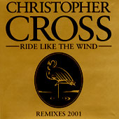 Ride Like the Wind 1980 single by Christopher Cross