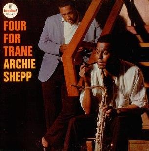 <i>Four for Trane</i> 1964 studio album by Archie Shepp