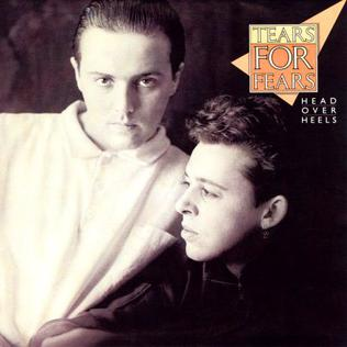 Head over Heels (Tears for Fears song) romantic love song by the British New Wave band Tears for Fears