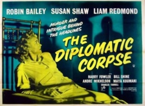 <i>The Diplomatic Corpse</i> 1958 film by Montgomery Tully