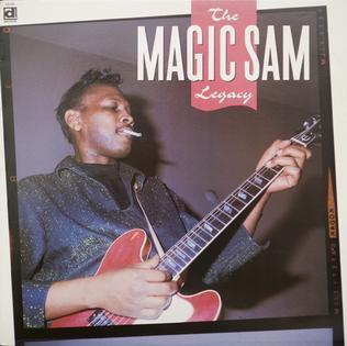 <i>The Magic Sam Legacy</i> 1989 compilation album by Magic Sam