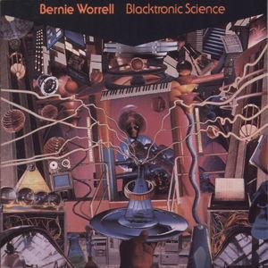 <i>Blacktronic Science</i> 1993 studio album by Bernie Worrell