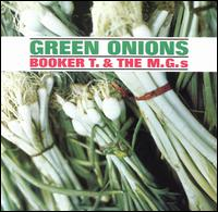 Booker T The MGs Green Onions