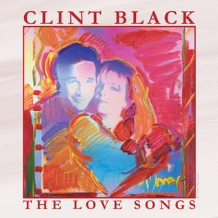 <i>The Love Songs</i> (Clint Black album) 2007 compilation album by Clint Black