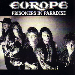 Prisoners in Paradise (song) 1991 single by Europe