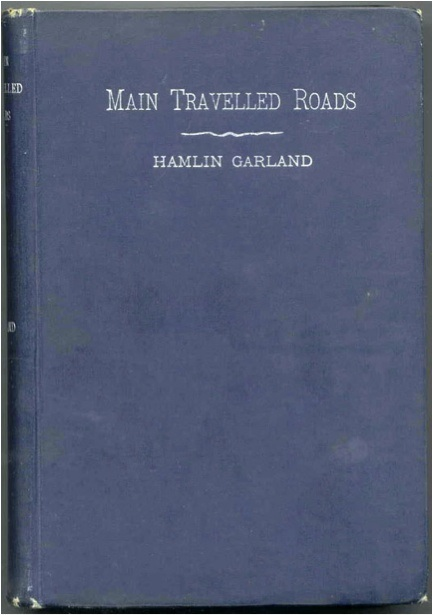 Hamlin Garaland S Main Travelled Roads First Edition Cover on print border
