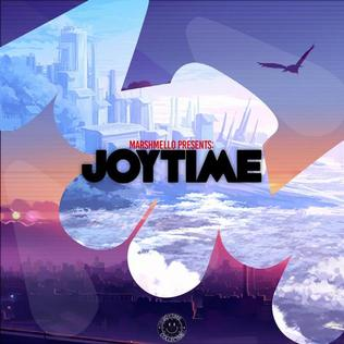 <i>Joytime</i> 2016 studio album by Marshmello