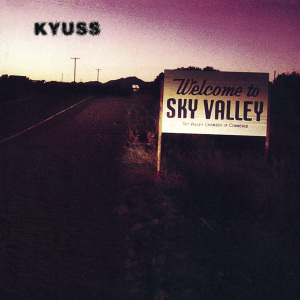<i>Welcome to Sky Valley</i> 1994 studio album by Kyuss