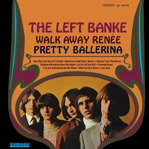 <i>Walk Away Renée/Pretty Ballerina</i> 1967 album by The Left Banke